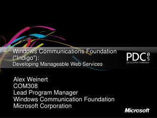 Windows Communications Foundation Indigo:  Developing Manageable Web Services