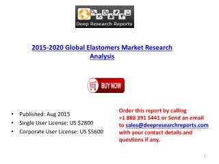 International Elastomers Market 2015 Analysis, Demand and Insights