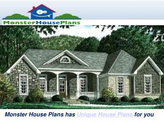 Monster House Plans has Unique House Plans for you