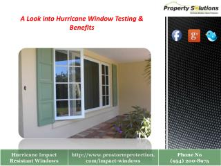 Hurricane Resistant Windows Testing & Benefits