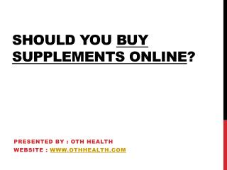 Should you buy supplements online