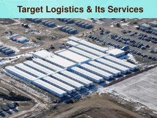 Target Logistics & Its Services
