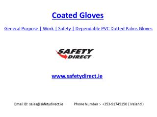 General Purpose | Coated | Safety | Work | Dependable  PVC Dotted Palms Gloves | SafetyDirect.ie