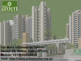 Arihant Arden  launched a Luxurious Apartment in Noida Call us  91 9560450435