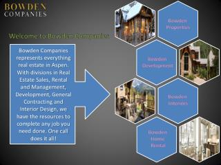 Bowden Companies- The Ultimate Aspen Vacation Rental Agency