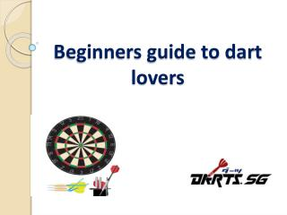 Beginners guide to dart lovers