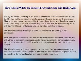 How to Steal Wifi to the Preferred Network Using Wifi Hacker App