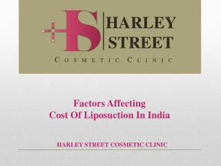 Factors Affecting Cost Of Liposuction In India