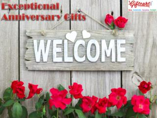 Exceptional Anniversary Gifts