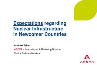 Expectations regarding Nuclear Infrastructure  in Newcomer Countries