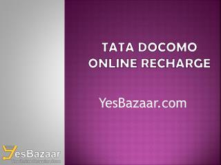 Tata Docomo Online Recharge - YesBazaar.com