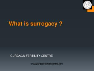 What is Surrogacy