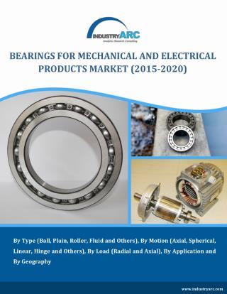 Bearings for Mechanical and Electrical Products Market