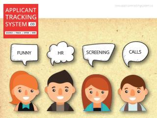 Funny HR Screening Calls