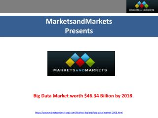 Big Data Market worth $46.34 Billion by 2018