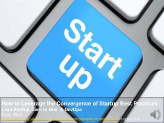 How to Leverage the Convergence of Startup Best Practices