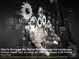 How to Envision the Digital Technology Strategy Industry Landscape