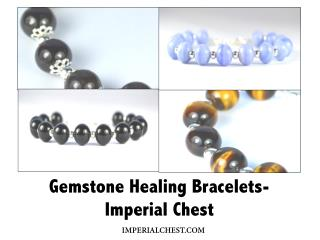 Gemstone Healing Bracelets- Imperial Chest