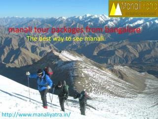 Manali tour packages from bangalore