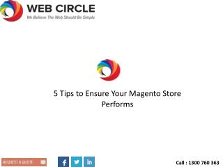 5 Tips to Ensure Your Magento Store Performs