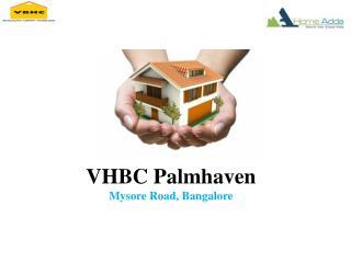 VHBC Palmhaven Bangalore