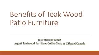 Benefits of Teak Wood Patio Furniture