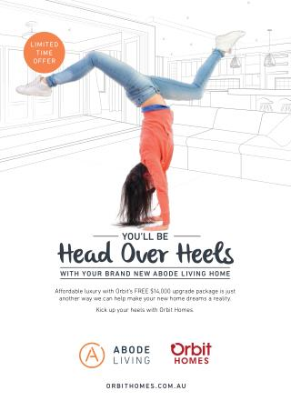 Head Over Heels – Brand New Abode Living Homes | Orbit Homes