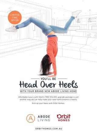 Head Over Heels – Brand New Abode Living Homes | Orbit Homes