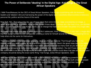 The Power of Deliberate 'Ideating' in the Digital Age: Kali Ilunga & The Great African Speakers
