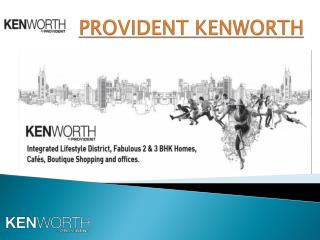 Provident Kenworth by Puravankara at Rajendra Nagar Hyderabad.