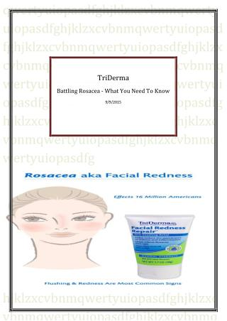 Battling Rosacea - What You Need To Know
