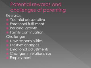 Potential rewards and challenges of parenting