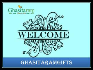 Buy Sweets Online India from Ghasitaramgifts.com