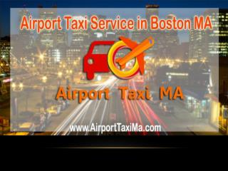Airport Taxi Service in Boston MA