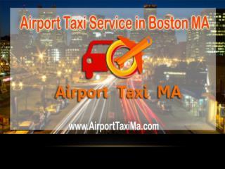 Airport Taxi Service in Boston MA