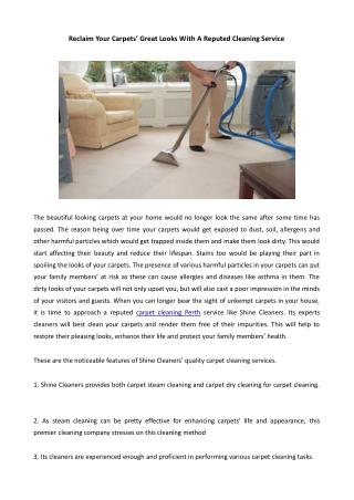 Reclaim Your Carpets' Great Looks With A Reputed Cleaning Service