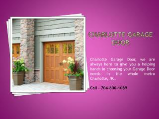Garage Door Repair & Installation in Charlotte NC