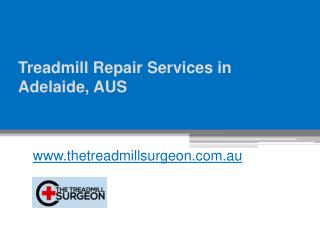 Treadmill Repair Services in Adelaide - www.thetreadmillsurgeon.com.au