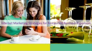 Internet Marketing Strategies for Restaurant Business Expansion
