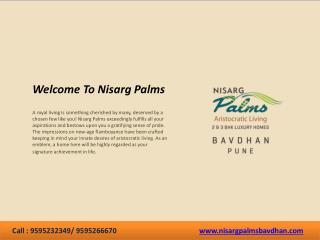 Nisarg Palms Flats in Bavdhan, Pune - 2, 3 BHK
