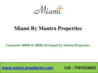 Miami Flats in Sinhagad Road, Pune - 1, 2 BHK