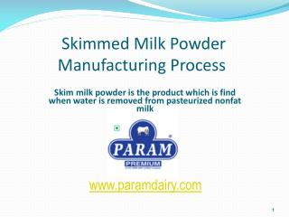 Skimmed Milk Powder Manufacturing Process