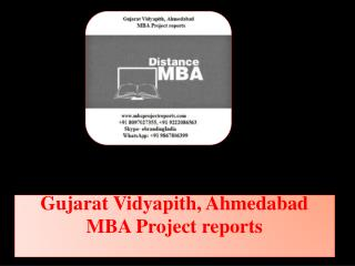 Gujarat Vidyapith, Ahmedabad MBA Project reports