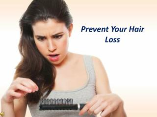 How to Prevent Hair Loss in Women