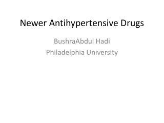 Newer Antihypertensive Drugs