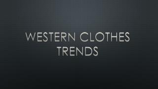 Western Clothes trends