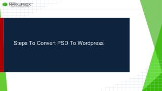 Steps To Convert PSD To Wordpress
