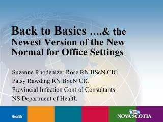 Back to Basics  . the Newest Version of the New Normal for Office Settings