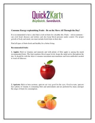 Consume Energy-replenishing Fruits - Be on the Move All Through the Day!
