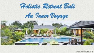 Bali holistic the retreat villas